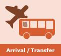 Arrival / Transfer